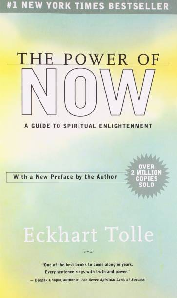 The Power of Now - A Guide to Spritual Enlightenment