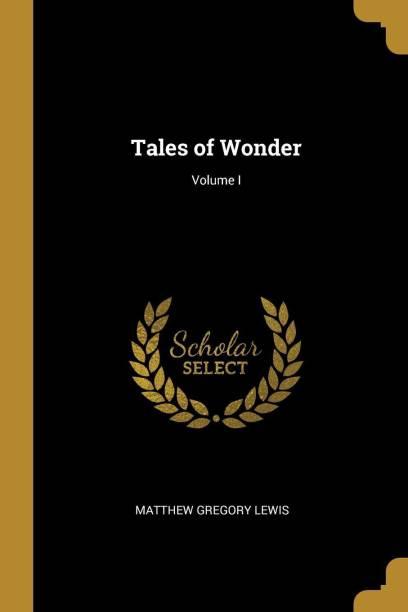 Tales of Wonder; Volume I