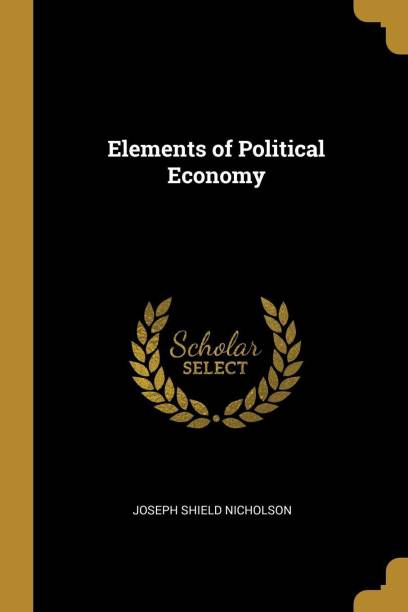 Elements of Political Economy