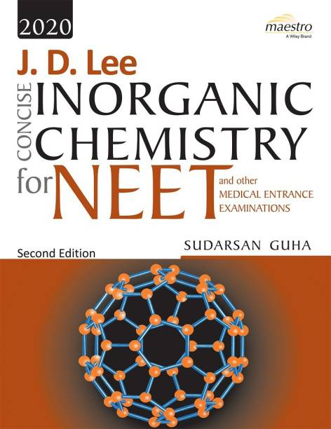 Wiley's J. D. Lee Concise Inorganic Chemistry for Neet and Other Medical Entrance Examinations