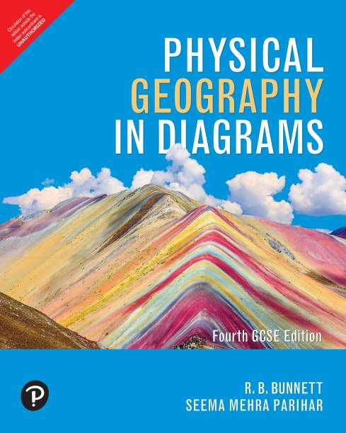 Physical Geography in Diagrams   UPSC, IB & ICSE   GCSE Edition   By Pearson