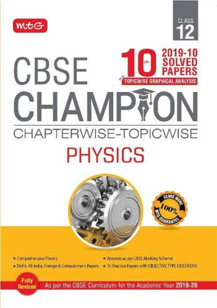 10 Years Cbse Champion Chapterwise-Topicwise Physics-Class- 12