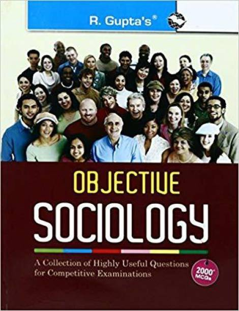 Objective Sociology - (A Collection of Highly useful Questions for Competitive Exams)