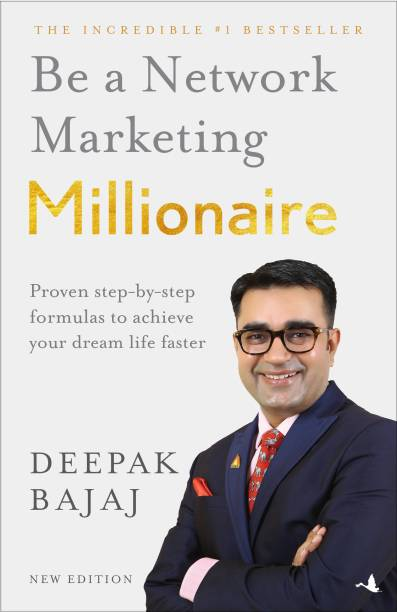 Be a Network Marketing Millionaire - Proven Step - by - Step Formulas to Achieve Your Dream Life Faster