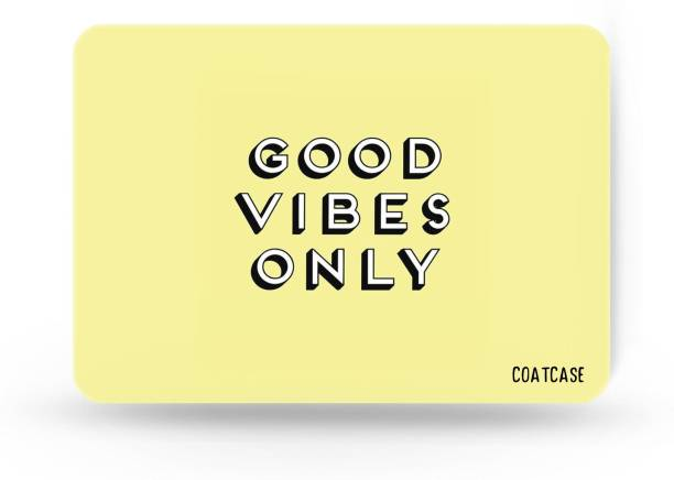 COATCASE Good Vibes Only Designer Rubber Base with Anti Skid Feature Mousepad