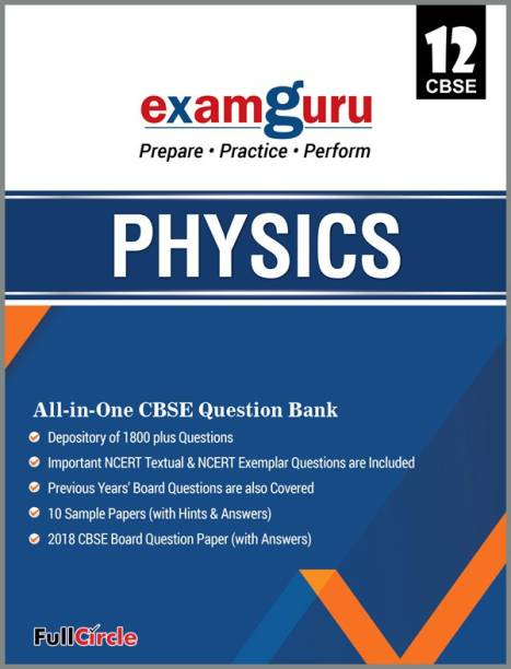 Examguru All In One CBSE Question Bank for Class 12 Physics (2019-20) 1 Edition