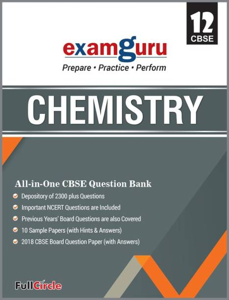 Examguru All In One CBSE Chapterwise Question Bank for Class 12 Chemistry (2019-20)