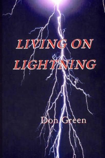 Living On Lightning