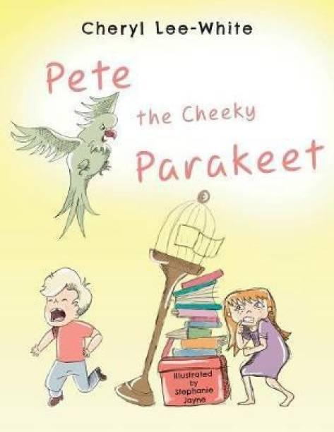 Pete The Cheeky Parakeet