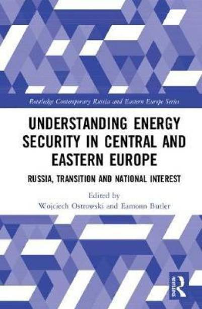 Understanding Energy Security in Central and Eastern Europe