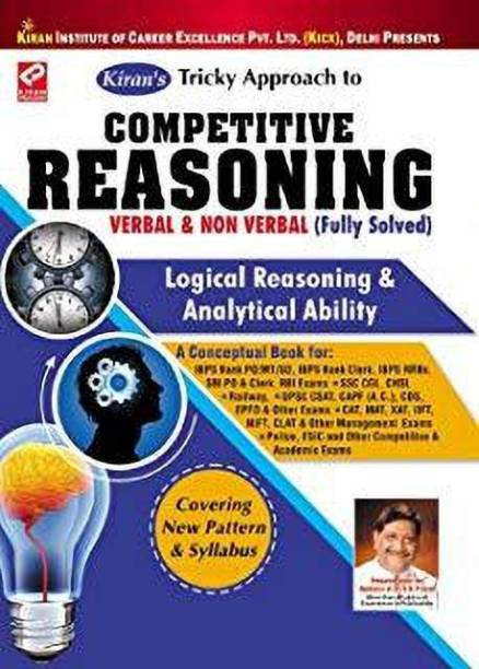 Competitive Reasoning Verbal & Non Verbal (Fully Solved) Logical Reasoning & Analytical Ability