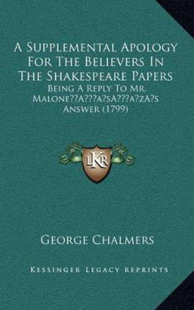 A Supplemental Apology For The Believers In The Shakespeare Papers