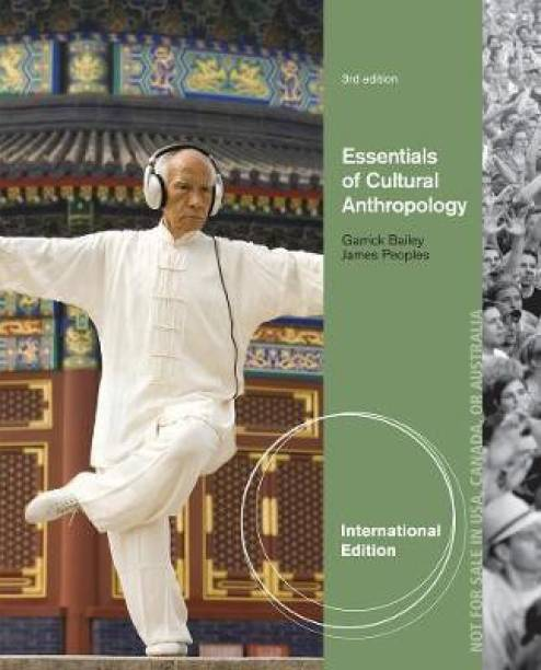 Essentials of Cultural Anthropology, International Edition