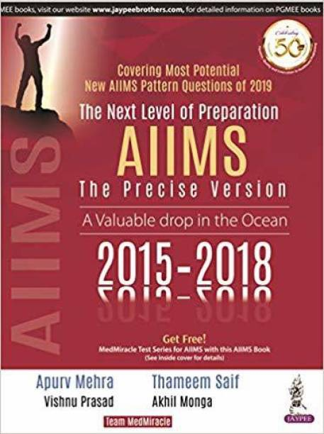 The Next Level of Preparation AIIMS The Precise Version A Valuable Drop in the Ocean 2015-2018