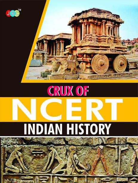 Crux of Ncert Indian History