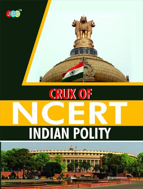 Crux of Ncert Indian Polity
