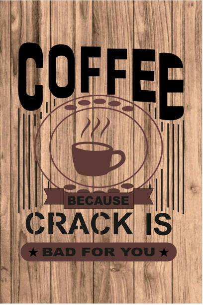 Sehaz Artworks Coffee-Crack Sign