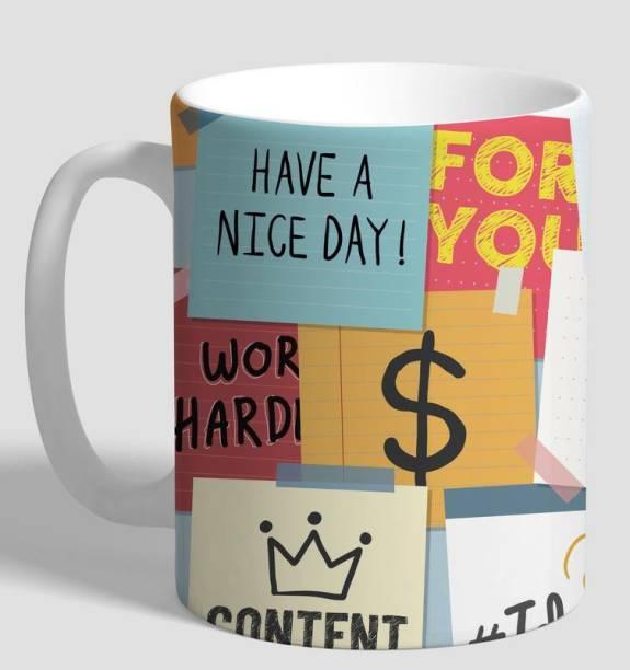 Flipkart SmartBuy Have A Nice Day Ceramic Mug