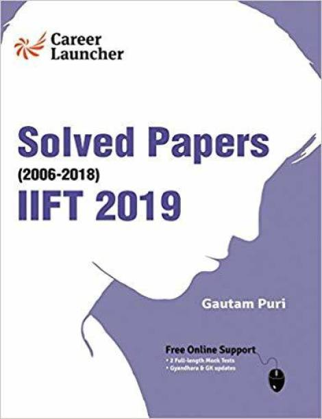IIFT (Indian Institute of Foreign Trade) 2019 - Solved Papers 2006-2018
