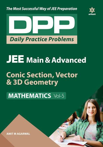 Daily Practice Problems (Dpp) for Jee Main & Advanced - Conic Section, Vector & 3D Geometry Mathematics 2020