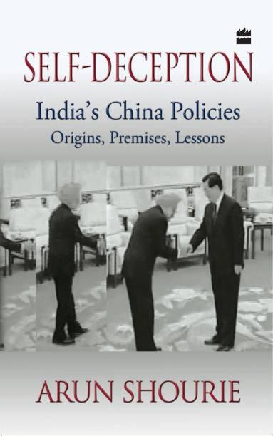 Self-Deception: India's China Policies