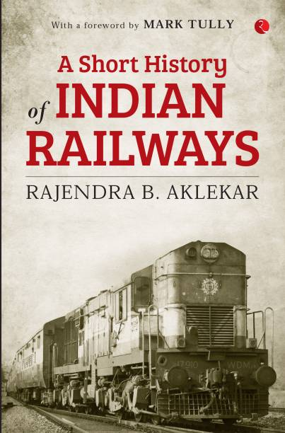 A Short History of Indian Railways