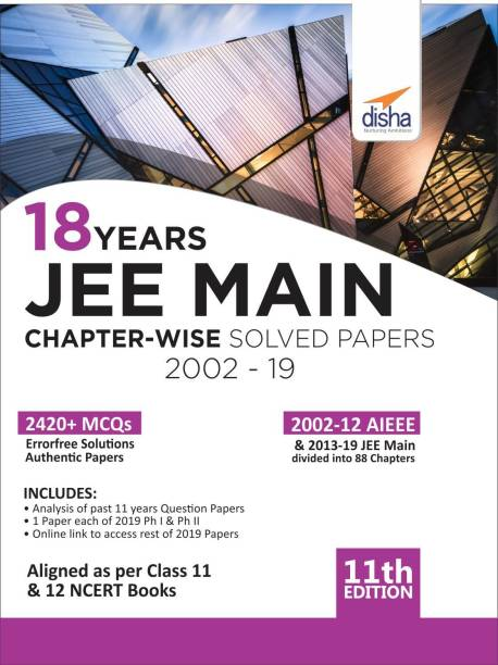 18 Years Jee Main Chapter-Wise Solved Papers