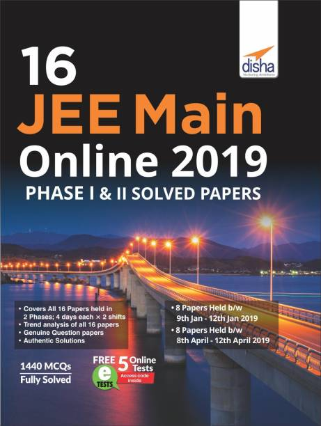 16 Jee Main Online 2019 Phase I & II Solved Papers with Free 5 Online Tests