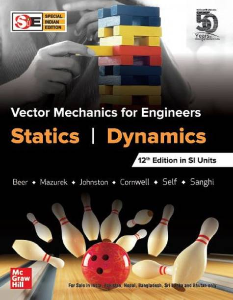 Vector Mechanics for Engineers; Statics & Dynamics