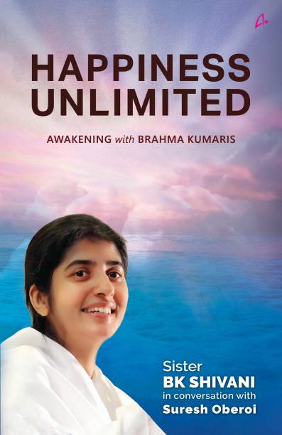 Happiness Unlimited - Awakening With Brahma Kumaris