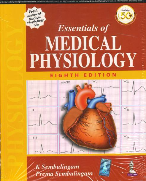 Essentials of Medical Physiology - Essentials of Medical Physiology 8th Edition 2019 (Free Review of Medical Physiology 3rd edition) By Sembulingam