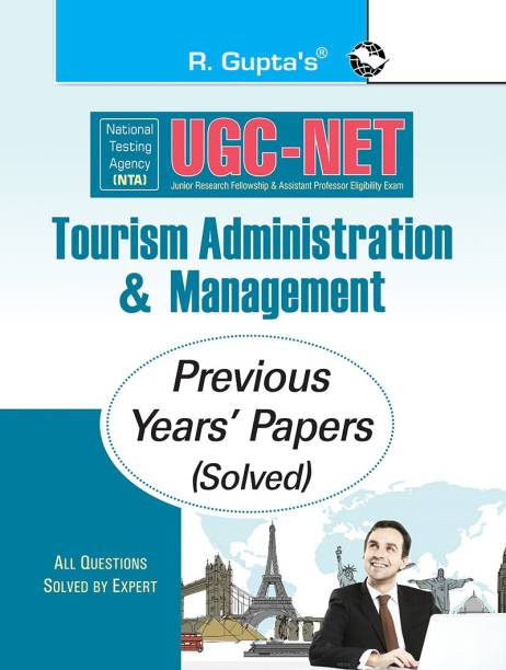 NTA-UGC-NET: Tourism Administration & Management (Paper I & Paper II) Previous Years Paper (Solved)