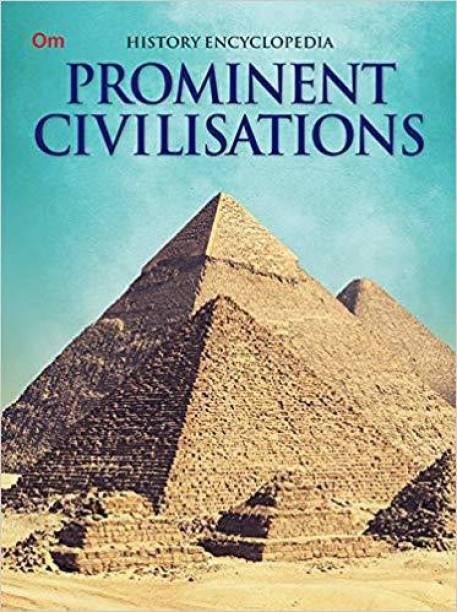Prominent Civilisations