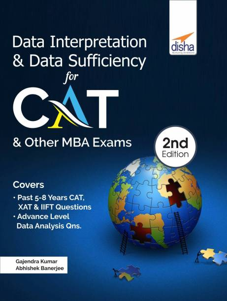 Data Interpretation & Data Sufficiency for CAT & Other MBA Exams 2nd Edition