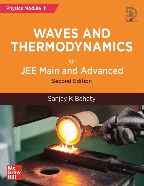 Waves and Thermodynamics for JEE Main and Advanced | Physics Module-III | Second Edition