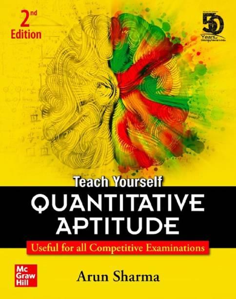 Teach Yourself Quantitative Aptitude for All Competitive Exam