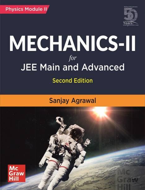 Mechanics II for JEE Main and Advanced | Physics Module-II | Second Edition