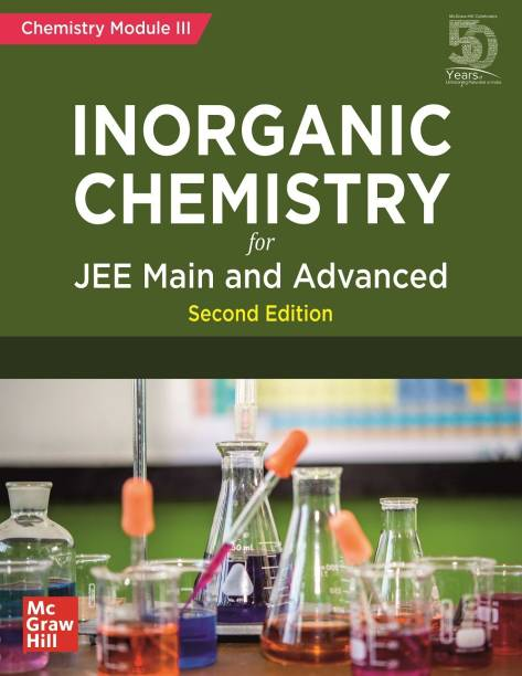 Inorganic Chemistry for JEE Main and Advanced | Chemistry Module-III | Second Edition
