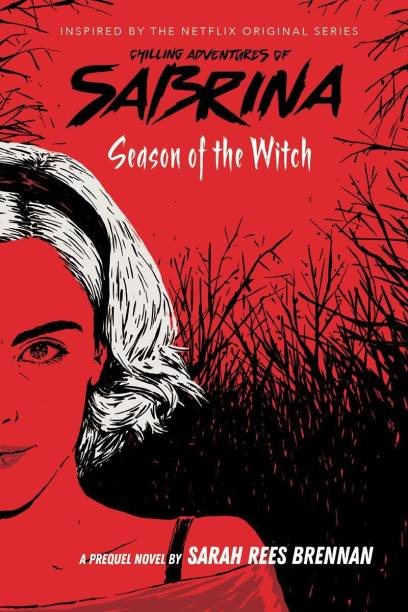 Chilling Adventures of Sabrina #1: Season of the Witch