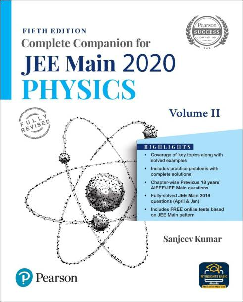 Complete Companion for JEE Main 2020 Physics Volume 2   Previous 18 Year's AIEEE/JEE Mains Questions   Fifth Edition   By Pearson
