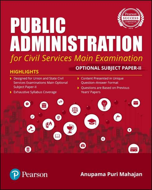 Public Administration | For Civil Services Main Examination | With Optional Subject Paper - II | First Edition | By Pearson