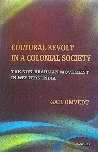 Cultural Revolt in a Colonial Society