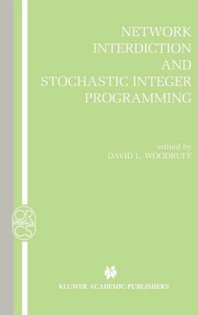Network Interdiction and Stochastic Integer Programming
