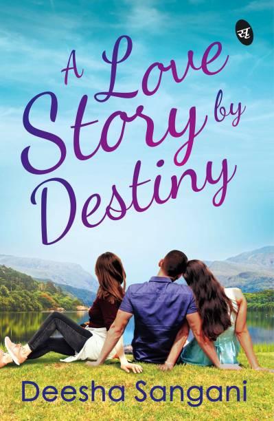 A Love Story by Destiny