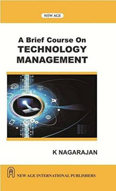 A Brief Course on Technology Management