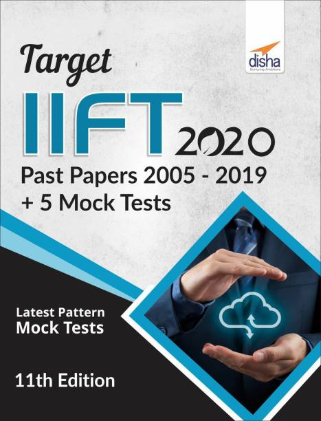 TARGET IIFT 2019 (Past Papers 2005 - 2018) + 5 Mock Tests 11th Edition