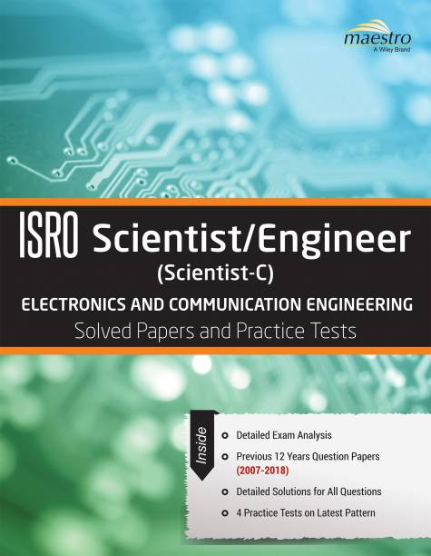 Wiley's Isro Scientist / Engineer (Scientist - C) Electronics and Communication Engineering Solved Papers and Practice Tests