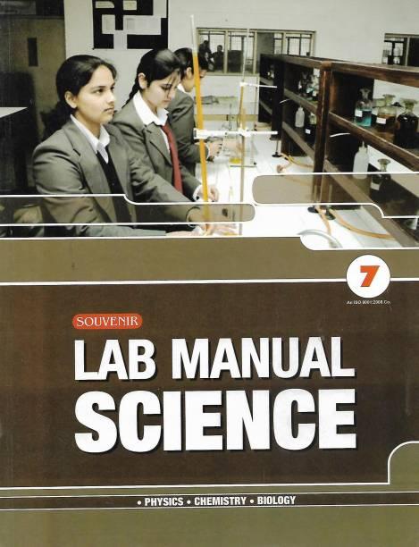 SOUVENIR EDUCATION LAB MANUAL SCIENCE (PHYSICS. CHEMISTRY. BIOLOGY.) CLASS 7