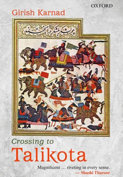 Crossing to Talikota - Magnificent Riveting in Every Sense
