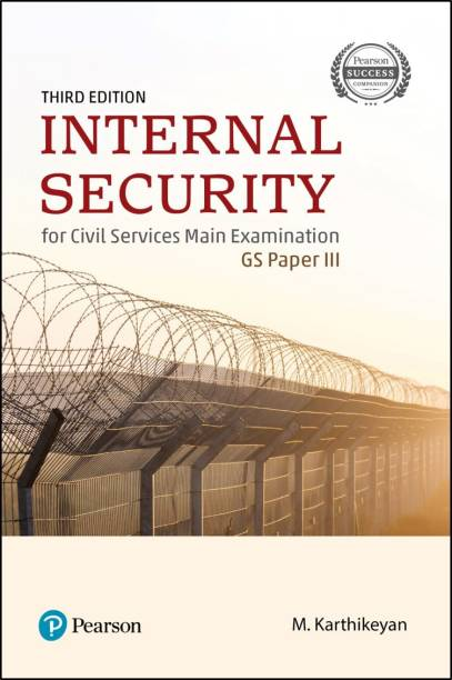 Internal Security | For Civil Services Main Examination | GS Paper 3 | Third Edition | By Pearson